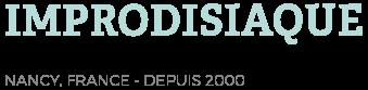 ImproDisiaque, Ligue d'improvisation théâtrale à Nancy depuis 2000